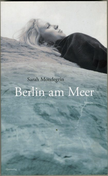 Anja Müller Berlin Fotografie Sarah Mondegrin Querverlag