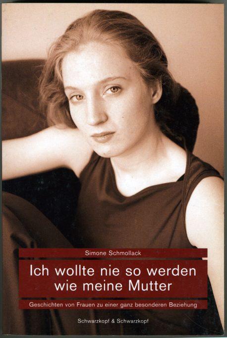 Anja Müller Berlin Fotografie Ich wollte nie so werden wie meine Mutter Schwarzkopf und Schwarzkopf